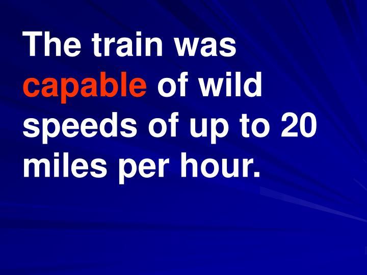 The train was