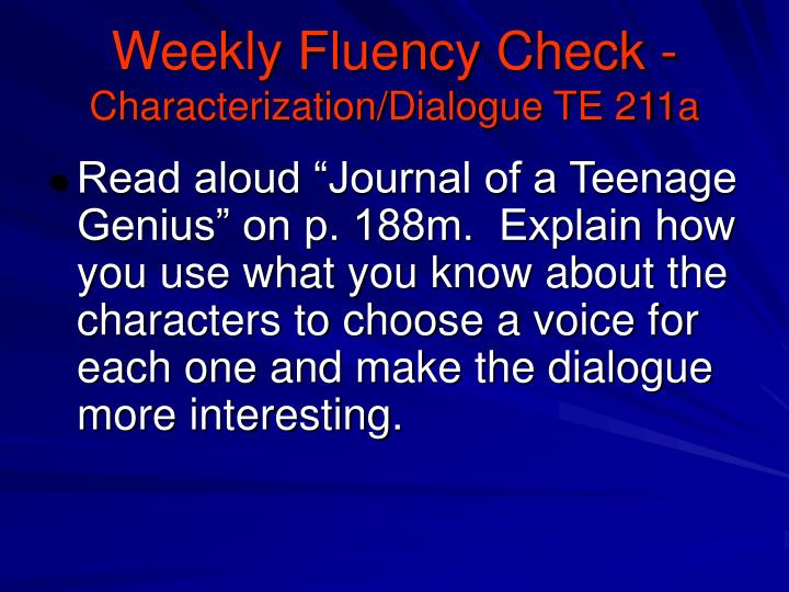 Weekly Fluency Check -