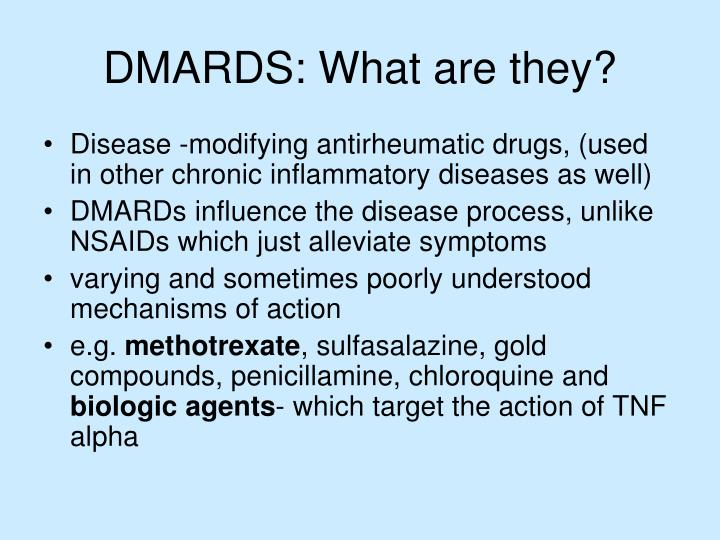 DMARDS: What are they?