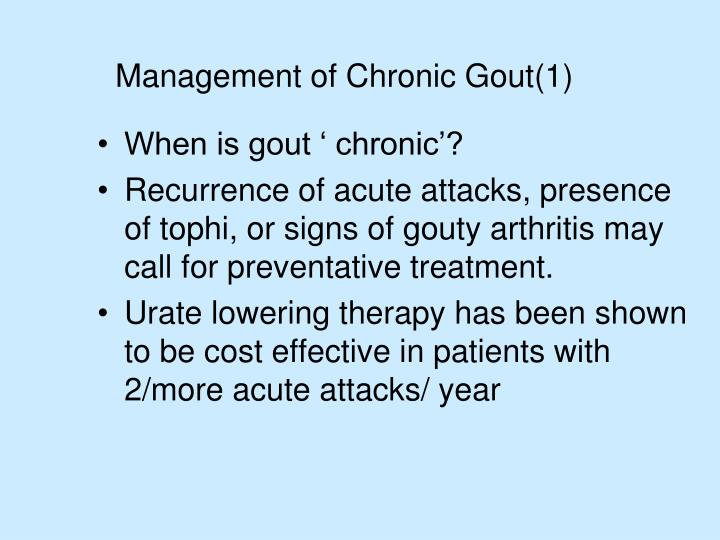Management of Chronic Gout(1)