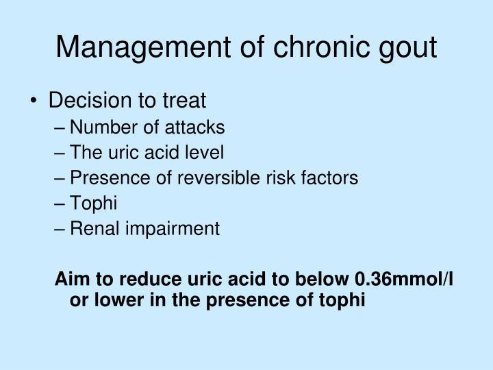 Management of chronic gout