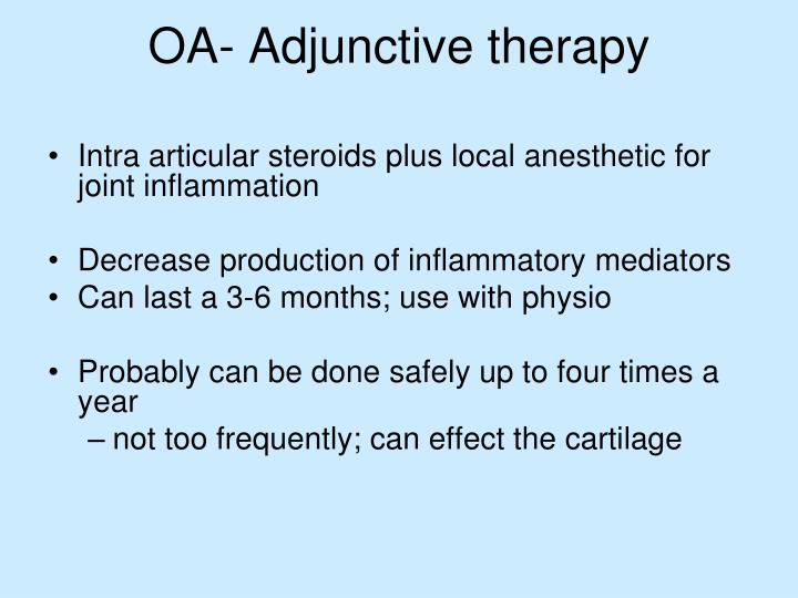 OA- Adjunctive therapy