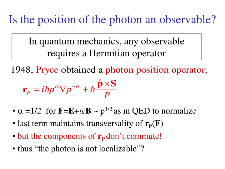Is the position of the photon an observable?