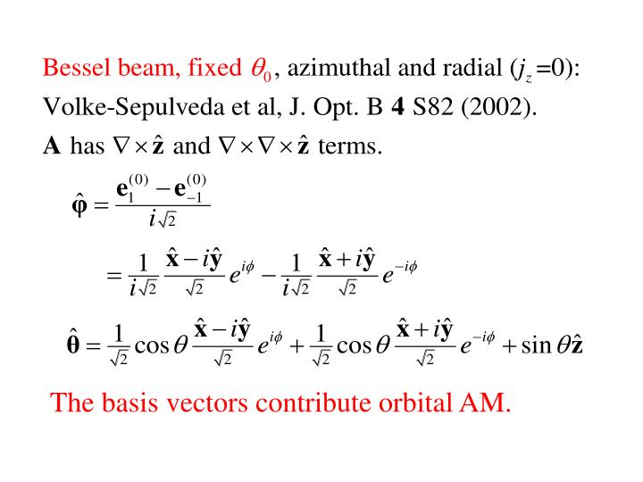 The basis vectors contribute orbital AM.