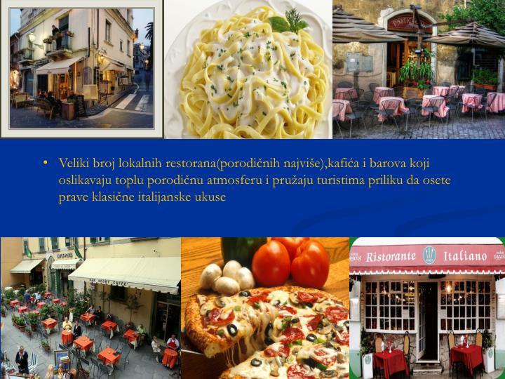 Veliki broj lokalnih restorana