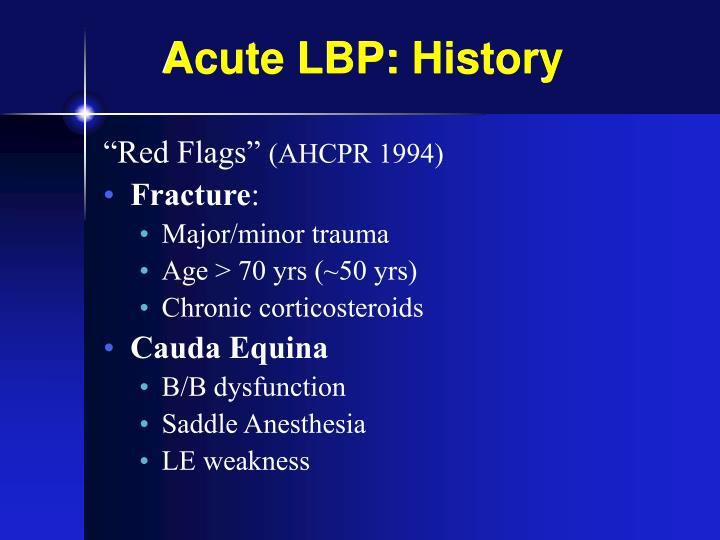 Acute LBP: History