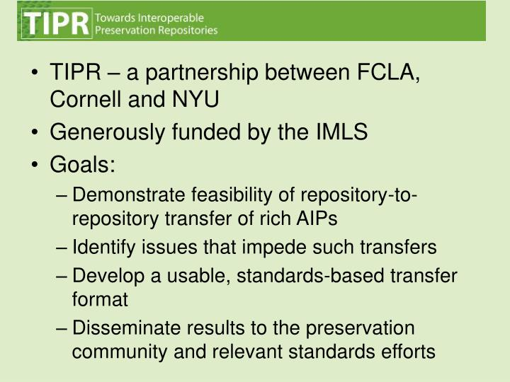 TIPR – a partnership between FCLA, Cornell and NYU
