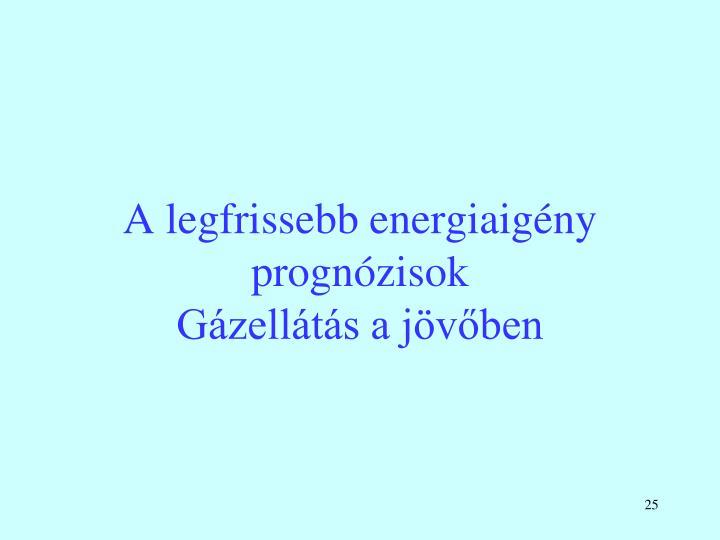 A legfrissebb energiaigény