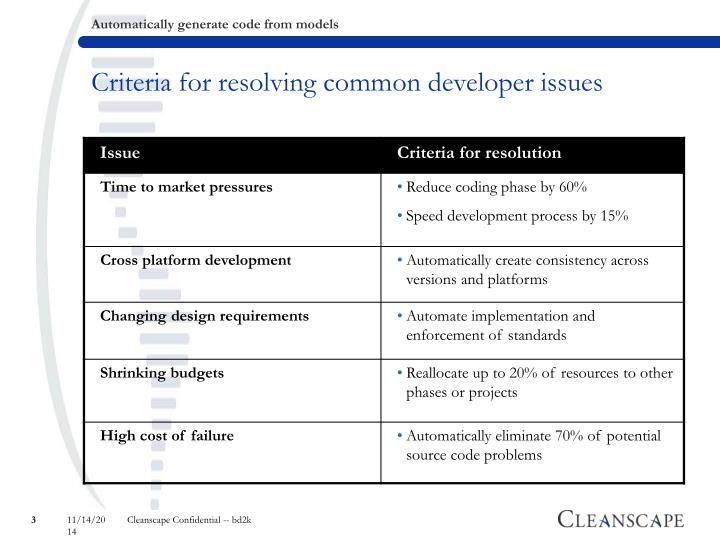 Criteria for resolving common developer issues