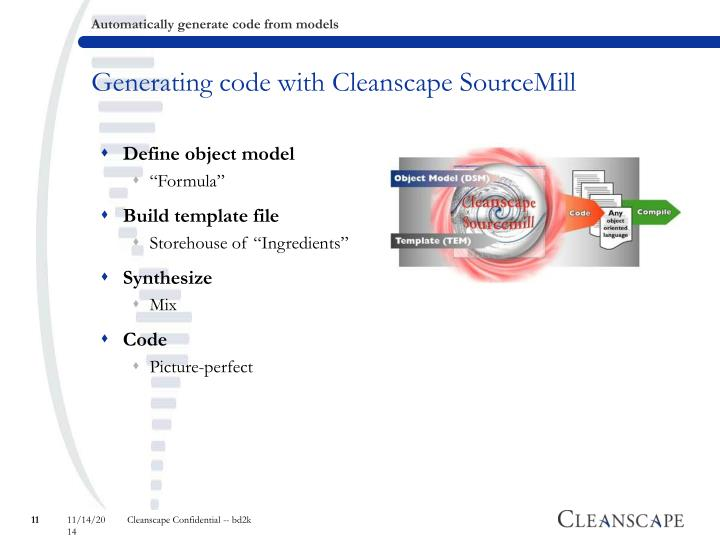 Generating code with Cleanscape SourceMill