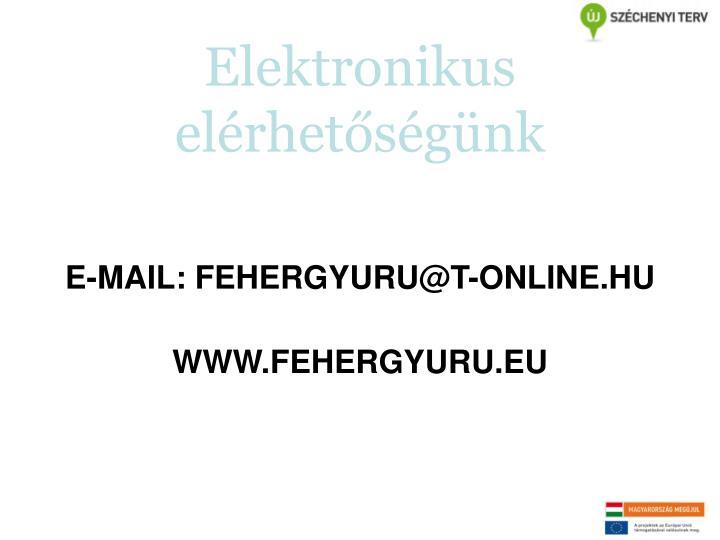 Elektronikus elérhetőségünk