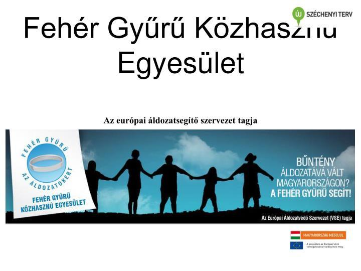 Az európai áldozatsegítő szervezet tagja