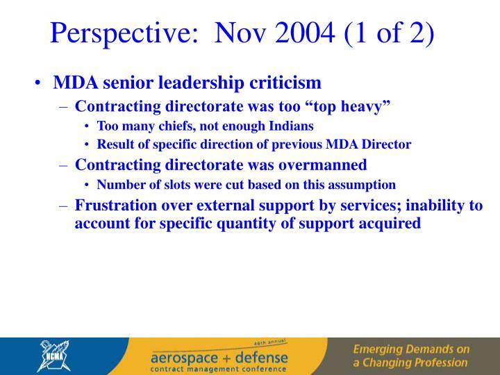 Perspective:  Nov 2004 (1 of 2)
