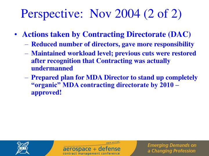 Perspective:  Nov 2004 (2 of 2)