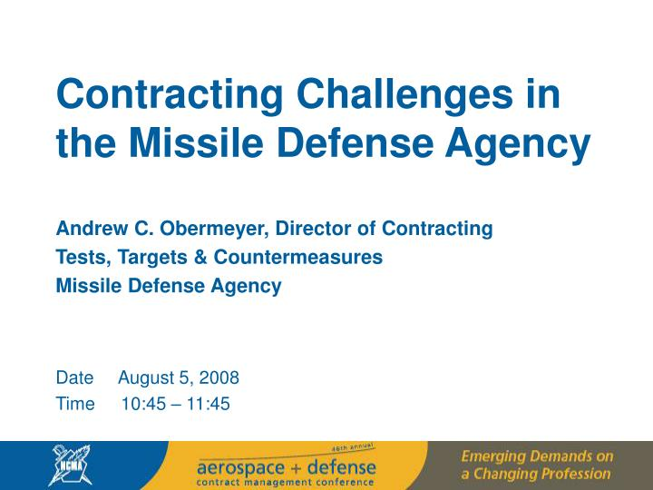 Contracting Challenges in the Missile Defense Agency