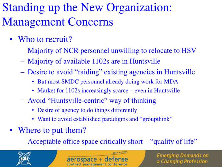 Standing up the New Organization:   Management Concerns
