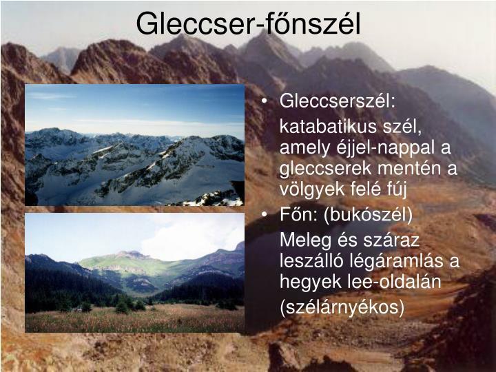 Gleccser-főnszél