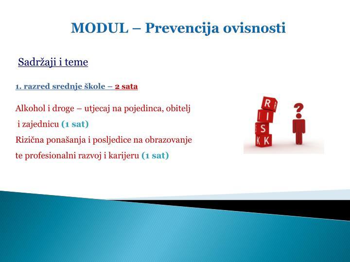 MODUL – Prevencija ovisnosti