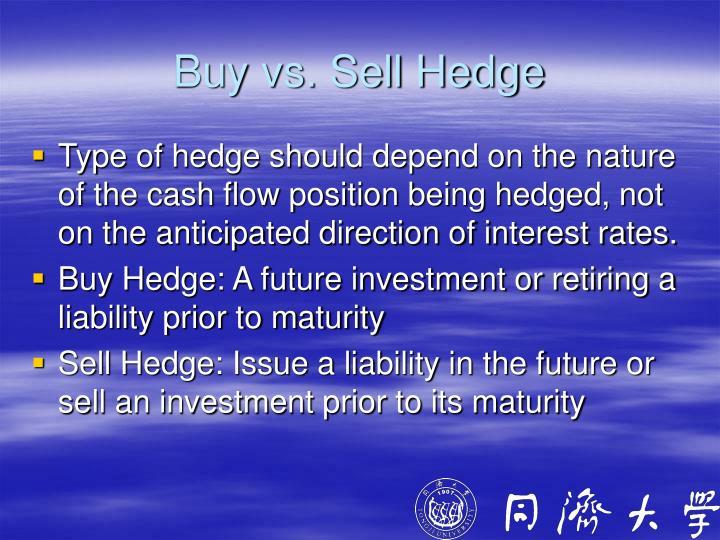 Buy vs. Sell Hedge