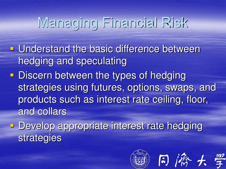 Managing Financial Risk
