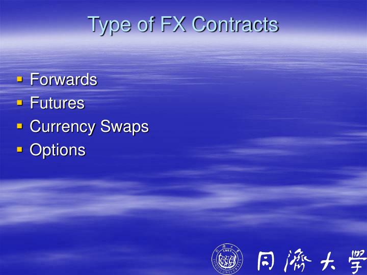 Type of FX Contracts
