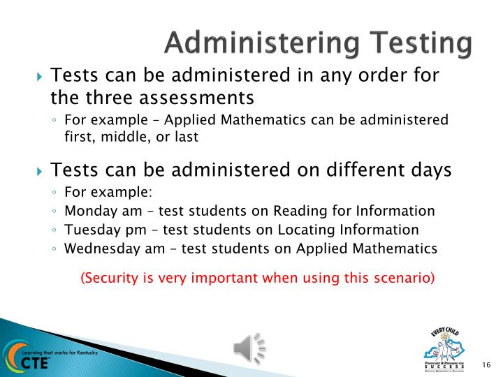 Administering Testing