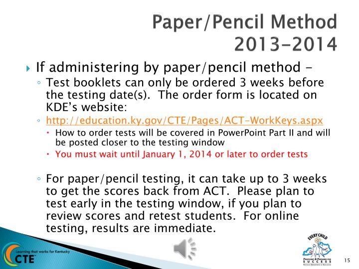 Paper/Pencil Method