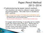 paper pencil method 2013 2014