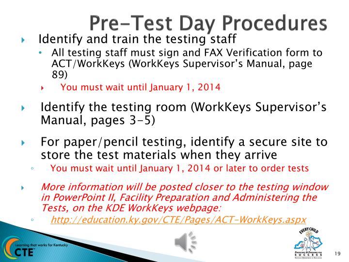 Pre-Test Day Procedures