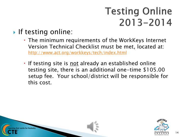 Testing Online