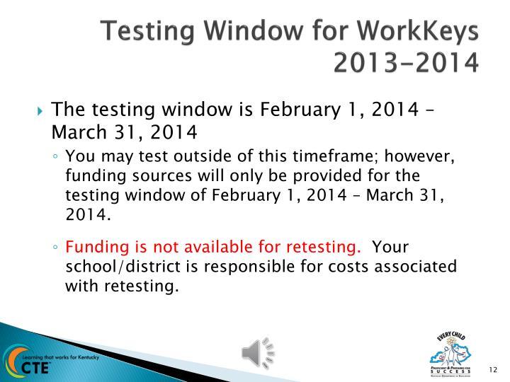 Testing Window for WorkKeys