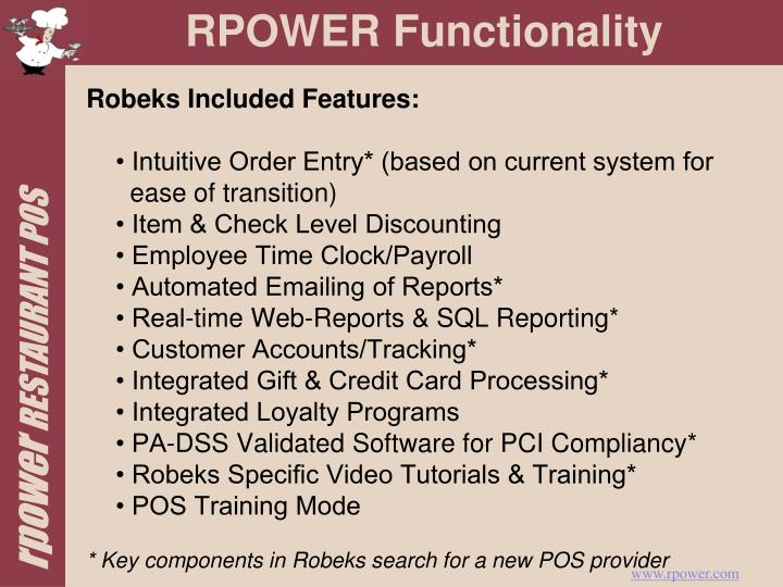 Robeks Included Features: