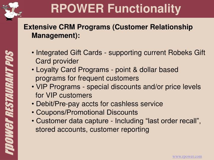 Extensive CRM Programs (Customer Relationship Management):