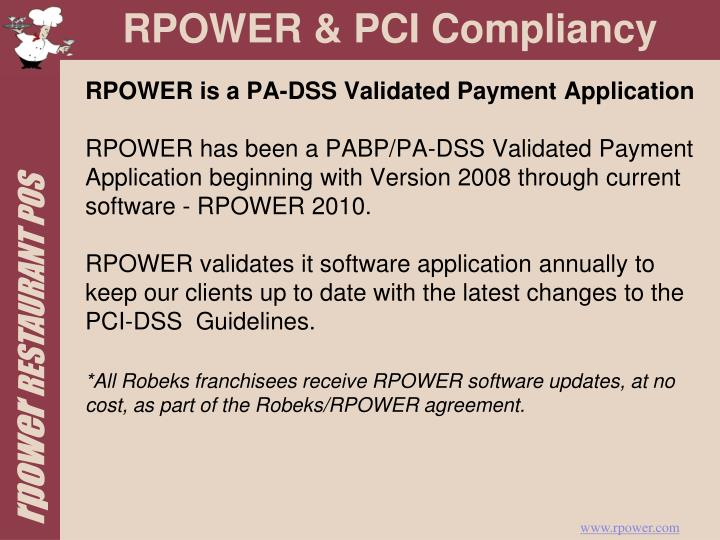 RPOWER is a PA-DSS Validated Payment Application