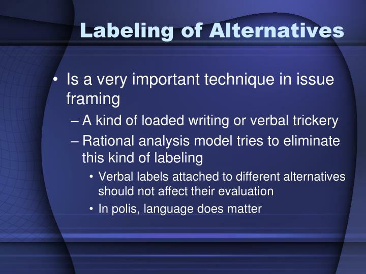 Labeling of Alternatives