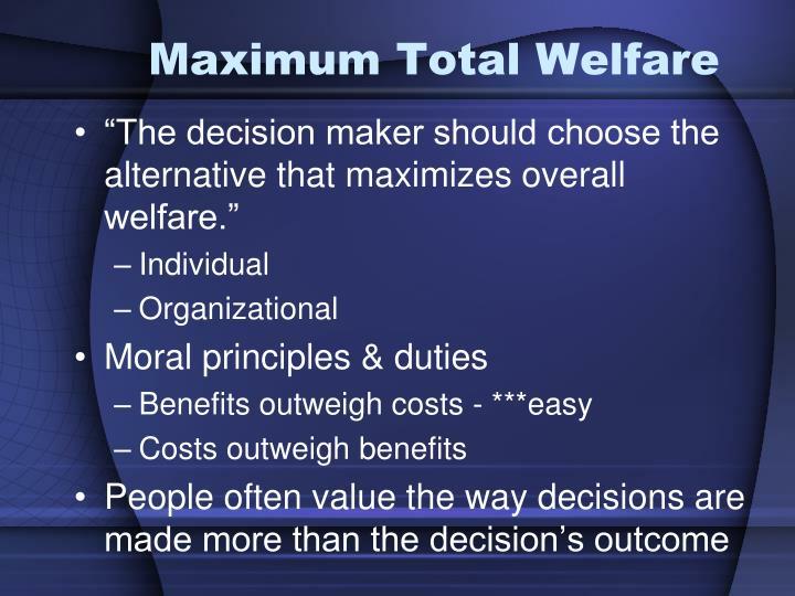 Maximum Total Welfare
