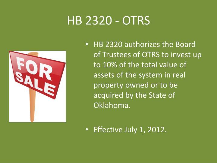 HB 2320 - OTRS