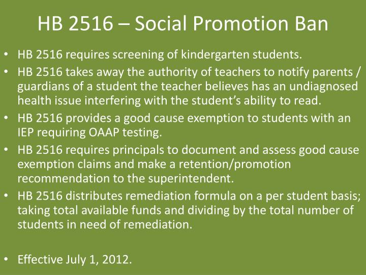 HB 2516 – Social Promotion Ban