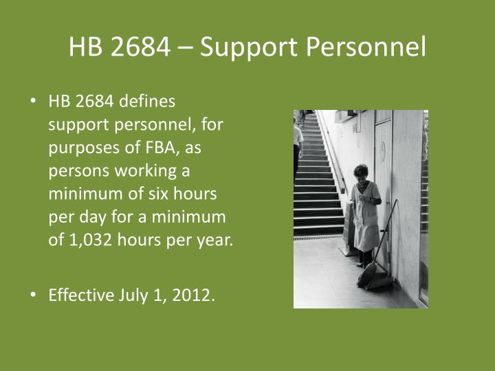 HB 2684 – Support Personnel