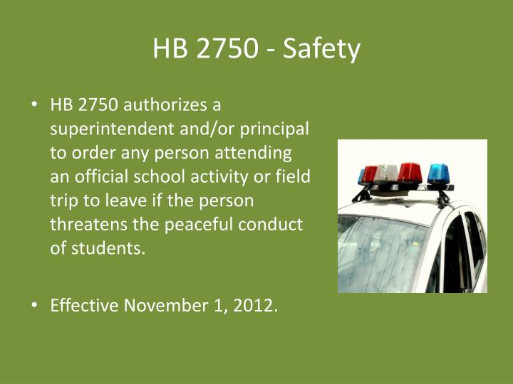 HB 2750 - Safety
