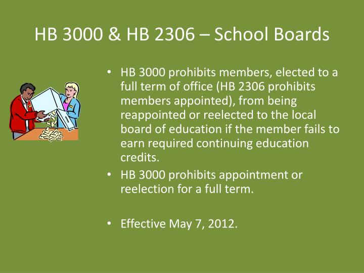 HB 3000 & HB 2306 – School Boards