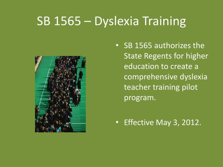 SB 1565 – Dyslexia Training