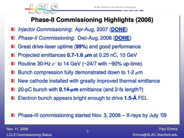 Phase-II Commissioning Highlights (2008)