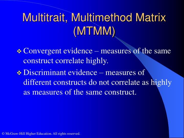 Multitrait, Multimethod Matrix (MTMM)