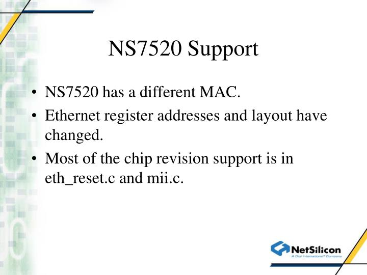NS7520 Support