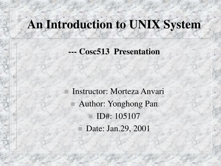 An Introduction to UNIX System