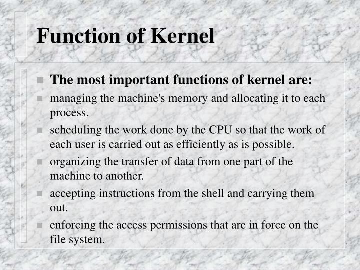 Function of Kernel