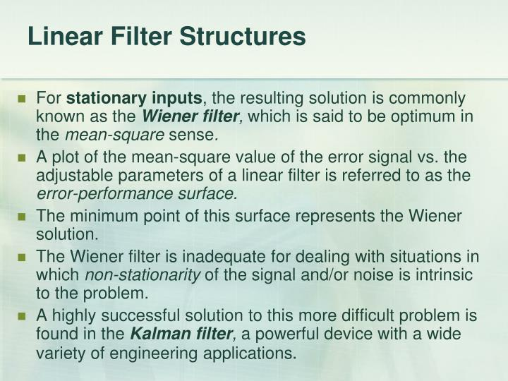 Linear Filter Structures