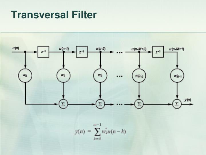 Transversal Filter