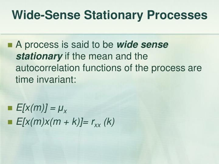 Wide-Sense Stationary Processes